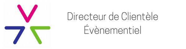 Directeur de Clientèle Evenementiel