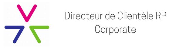 Directeur de Clientèle RP Corporate